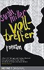 Volltreffer: Roman - Sarah Miller
