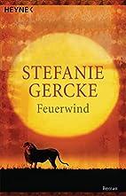 Feuerwind by Stefanie Gercke