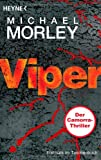 Michael Morley: Viper