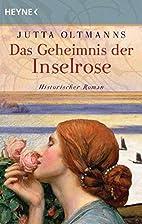 Das Geheimnis der Inselrose: Historischer…