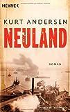 Kurt Andersen: Neuland