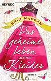 Erin McKean: Das geheime Leben meiner Kleider: Roman