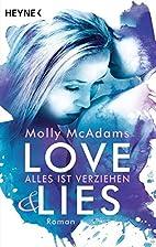 Love & Lies: Alles ist verziehen - Roman…