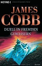 Duell in fremden Gewässern by James Cobb
