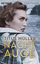 Nachtauge by Titus Müller