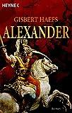 Gisbert Haefs: Alexander