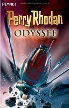 Perry Rhodan Odyssee. 6 Romane in einem Band…