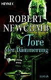 Robert Newcomb: Tore der Dämmerung