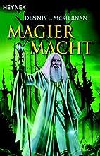 Magiermacht by Dennis L. McKiernan