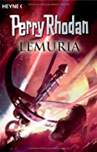 Perry Rhodan. Lemuria by Perry Rhodan