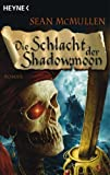 McMullen, Sean: Die Schlacht der Shadowmoon