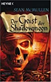 McMullen, Sean: Der Geist der Shadowmoon
