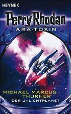 Der Unlichtplanet: Roman by Michael Marcus…