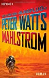 Peter Watts: Mahlstrom