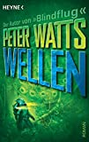 Peter Watts: Wellen