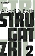 Strugatzki Gesammelte Werke 2: Drei Romane…