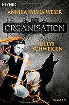 Lillys Schweigen by Annika Sylvia Weber