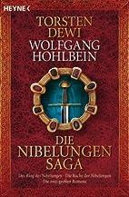 Die Nibelungen-Saga by Torsten Dewi