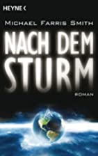 Nach dem Sturm: Roman by Michael Farris…