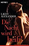 Lacey Alexander: Die Nacht wird heiß!