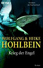 Krieg der Engel by Wolfgang Hohlbein