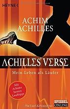 Achilles' Verse: Mein Leben als…