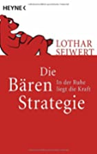 De strategie van de beer by Lothar Seiwert