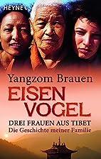 Eisenvogel by Yangzom Brauen