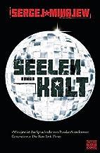 Seelenkalt: Roman by Sergej Minajew