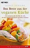 Newkirk, Ingrid: Das Beste aus der veganen Küche