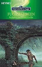 Fuchsfährten by Thomas Plischke