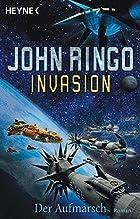 Invasion, Bd. 1: Der Aufmarsch by John Ringo