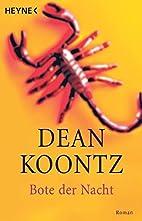 Bote der Nacht: Roman by Dean Koontz