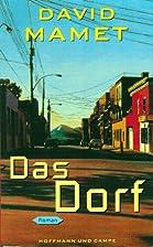 Das Dorf by David Mamet