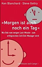 Der On-Time, On-Target Manager: Wie Bob vom…