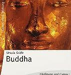 Buddha. 2 CDs by Ursula Gräfe