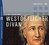 Goethe, Johann Wolfgang von: West- Östlicher Divan. 2 CDs.