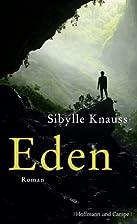 Eden by Sibylle Knauss