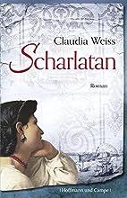 Scharlatan by Claudia Weiss