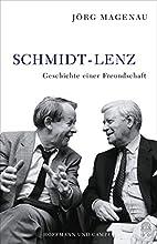 Schmidt - Lenz: Geschichte einer…