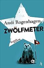 Zwölfmeter by Andi Rogenhagen