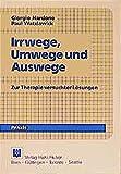 Giorgio Nardone: Irrwege, Umwege und Auswege.