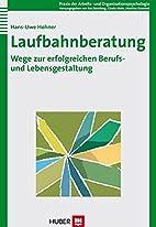 Laufbahnberatung by Hans-Uwe Hohner
