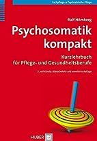 Psychosomatik kompakt by Ralf Hömberg