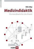 Medizindidaktik by G�tz Fabry