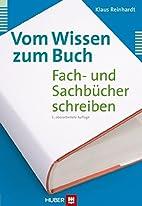 Vom Wissen zum Buch: Fach- und…
