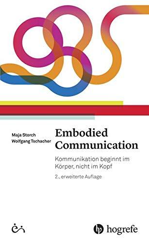 embodied-communication-kommunikation-beginnt-im-korper-nicht-im-kopf