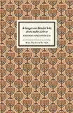 Jiddische Sprichwörter. Je länger ein Blinder lebt, desto mehr sieht er. Insel-Bücherei,  Band 828