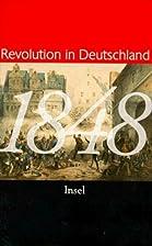 Achtzehnhundertachtundvierzig (1848).…