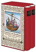Tristan und Isold by Gottfried von…